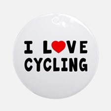 I Love Cycling Ornament (Round)