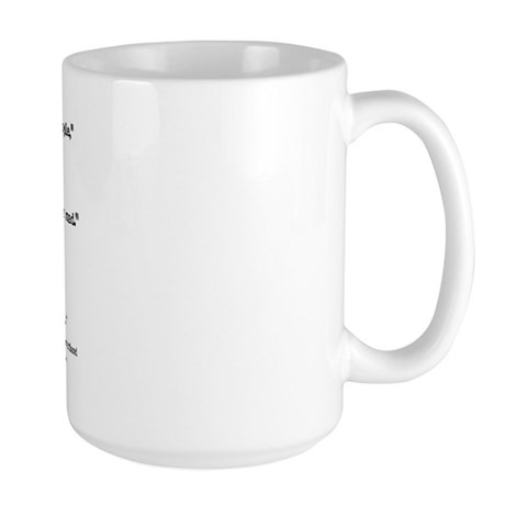"""""""Mad"""" Quote ONLY - Large Mug"""