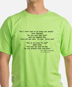 """Mad"" Quote ONLY -  T-Shirt"