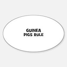 guinea pigs rule Oval Decal