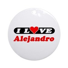 I Love Alejandro Ornament (Round)