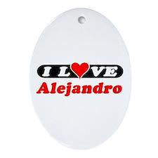 I Love Alejandro Oval Ornament