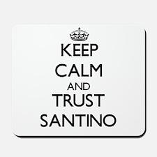 Keep Calm and TRUST Santino Mousepad