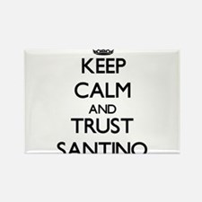 Keep Calm and TRUST Santino Magnets