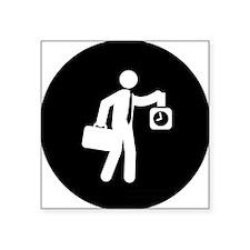 """Nine-To-Five-Job-AAB1 Square Sticker 3"""" x 3"""""""