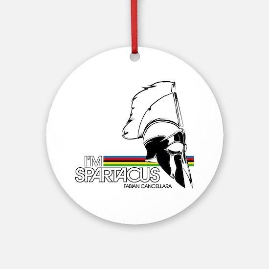 I'm Spartacus - Fabian Cancellara Round Ornament