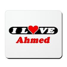 I Love Ahmed Mousepad