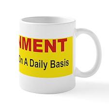 GOVERNMENT REDIFENING STUPID ON A DAILY Mug