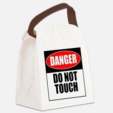 Danger, Do not touch Canvas Lunch Bag