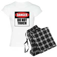 Danger, Do not touch Pajamas