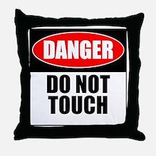 Danger, Do not touch Throw Pillow