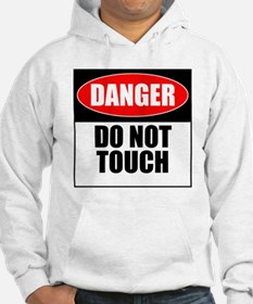 Danger, Do not touch Hoodie