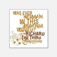"Shakespeare Richard III Quo Square Sticker 3"" x 3"""