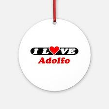 I Love Adolfo Ornament (Round)