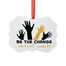 BeThe Change Ornament