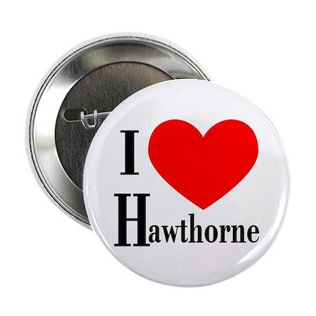 I Love Hawthorne Button