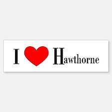 I Love Hawthorne Bumper Bumper Bumper Sticker