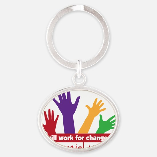 Work For  Change Oval Keychain