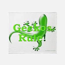 Geckos Rule! Throw Blanket