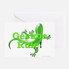 Geckos Rule! Greeting Card