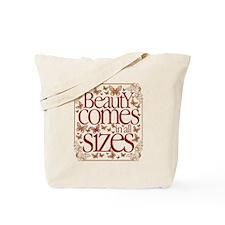 Beauty Comes Tote Bag