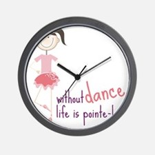 Without Dance Wall Clock