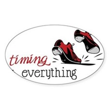 Timing Is Everything Decal