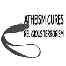 atheismcuresrectangle Luggage Tag