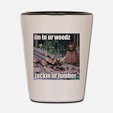 Lumber Jackin Shot Glass