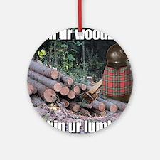 Lumber Jackin Round Ornament