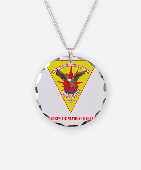 Marine Corps Air Station Che Necklace