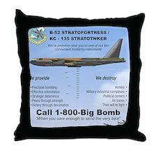 B-52 Stratofortress SAC 1-800-Big-Bom Throw Pillow