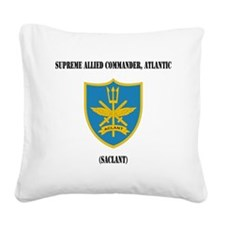 Supreme Allied Commander, Atl Square Canvas Pillow