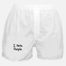 I Hate People Boxer Shorts