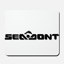SeaDon't Mousepad