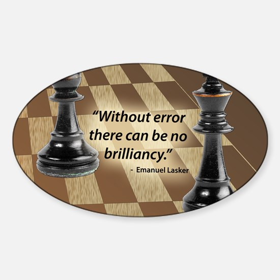 Chess Quote- Brilliance Sticker (Oval)