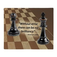 Chess Quote- Brilliance Throw Blanket