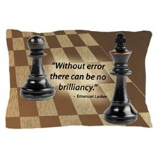 Chess Quote- Brilliance Pillow Case
