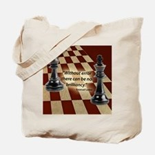 Chess Quote- Brilliance Tote Bag