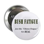 Bush Fatigue Button