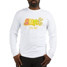 Aunt to Be Long Sleeve T-Shirt
