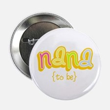 Nana To Be Button