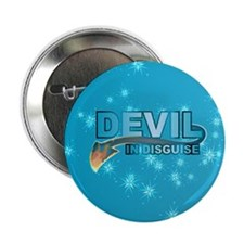 Devil In Disguise Button