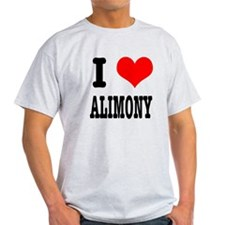 I Heart (Love) Alimony T-Shirt
