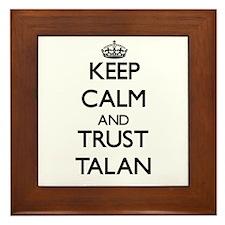 Keep Calm and TRUST Talan Framed Tile