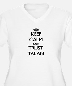 Keep Calm and TRUST Talan Plus Size T-Shirt