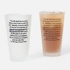 THE RIFLE HAS NO MORAL STATURE.... Drinking Glass