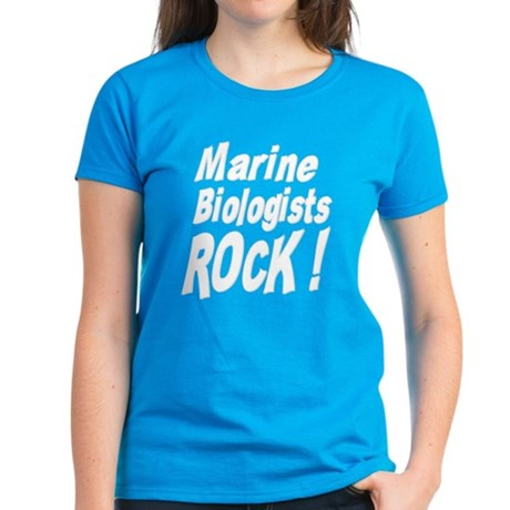 Marine Biologists Rock ! Women's Dark T-Shirt