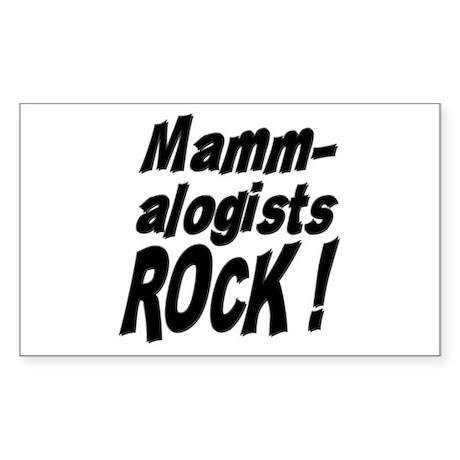 Mammalogists Rock ! Rectangle Sticker