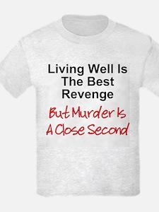 Murder Is Second T-Shirt